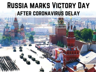 Russia marks Victory Day after coronavirus delay