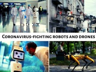 Coronavirus-fighting robots and drones