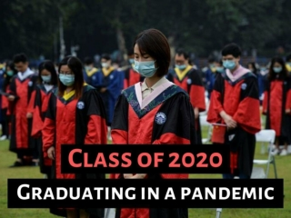 Class of 2020: Graduating in a pandemic