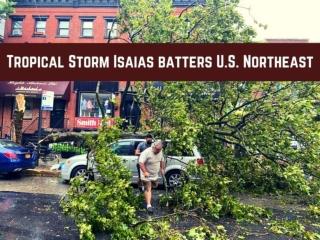 Tropical Storm Isaias batters U.S. Northeast
