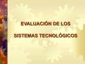 EVALUACI N DE LOS SISTEMAS TECNOL GICOS