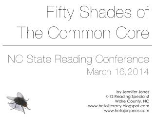 50 Shades of the Common Core for ELA: Critical Thinking for All