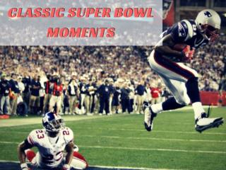 Most Iconic Super Bowl Moments