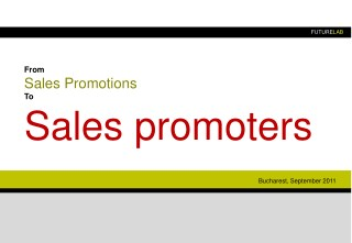 From Sales Promotions To Sales Promoters