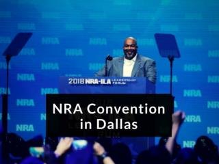 The NRA convention in Dallas