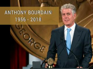 Remembering Anthony Bourdain: 1956-2018