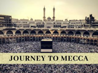 Journey to Mecca