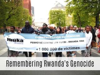 Remembering Rwanda's genocide