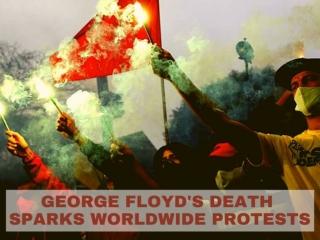 George Floyd death sparks worldwide protests